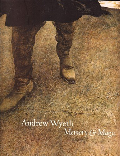 Title: Andrew Wyeth Memory and Magic