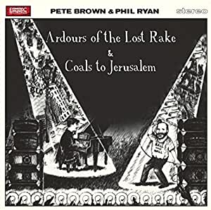 Ardours of the Lost Rake/Coals to...