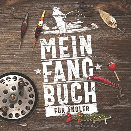 """Mein Fangbuch für Angler: Notizbuch zum Angeln auf Hecht, Zander, Barsch, Karpfen, Forelle, Dorsch für Fänge, Fotos, Fische, Köder uvm. • 8,5\"""" x 8,5\"""" • 110 Seiten"""