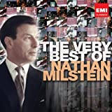 The Very Best of: Nathan Milstein