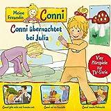 Meine Freundin Conni - Hörspiel zur TV-Serie: 08: Conni Übernachtet / Fremden / Baustelle / Flohmarkt