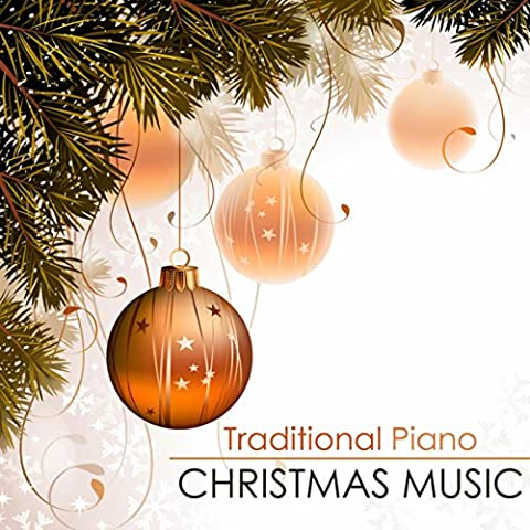 Traditional Piano Christmas Music - Soft Ambient Xmas Songs for a Snowy Relaxing Day