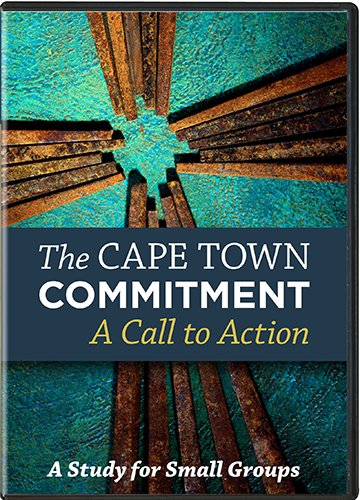 The Cape Town Commitment: A Call to Action : 12 Studies for Small Groups