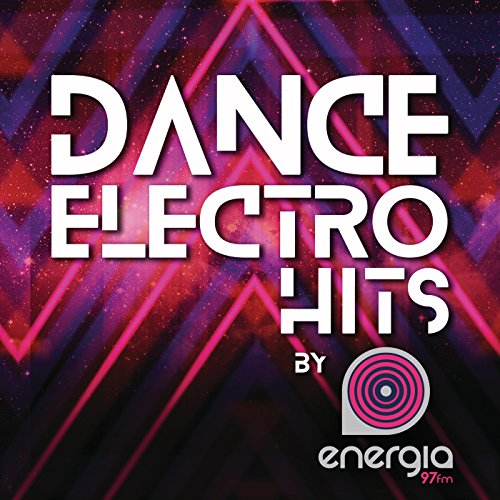 Dance Electro Hits [Explicit]