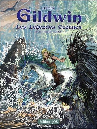 Gildwin : Les légendes océanes par Philippe Luguy