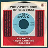 Other Side of the Trax: Stax - Volt 45Rpm Rarities 1