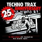 Techno Trax 25th Anniversary