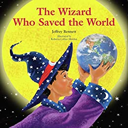 The Wizard Who Saved the World (English Edition) di [Bennett, Jeffrey]