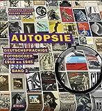 Autopsie, Band 2: Deutschsprachige Fotobücher 1918 bis 1945 von Manfred Heiting (Herausgeber), Roland Jaeger (18. März 2015) Gebundene Ausgabe