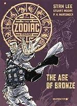 Zodiac Legacy Volume 3 - Age of Bronze de Stan Lee