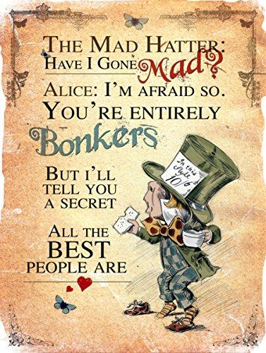 Blechschild, Motiv - der verrückte Hutmacher aus 'Alice im Wunderland' inkl. Zitat aus dem Werk in engl. Sprache, Geschenkidee