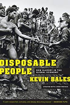 Disposable People: New Slavery in the Global Economy von [Bales, Kevin]