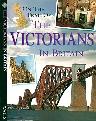 On the trail of the Victorians in Britain.