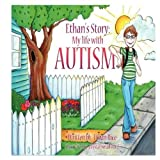 Ethan's Story; My Life With Autism by Rice, Ethan (2012) Paperback