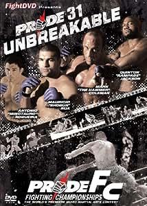 Pride 31 - Unbreakable [DVD] [2009]