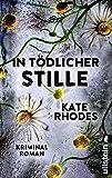 In tödlicher Stille: Kriminalroman (Ein Alice-Quentin-Thriller, Band 5)