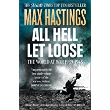 6dff5b8f01 All Hell Let Loose  The World at War 1939-1945