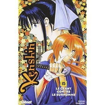 Kenshin le vagabond Tome 15 : Le géant contre le surhomme