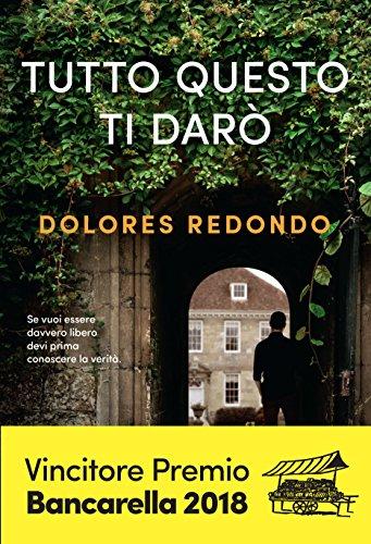 Tutto questo ti darò (Italian Edition) eBook: Dolores Redondo ...