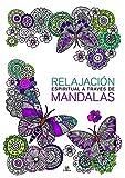 Relajación Espiritual a Través de Mandalas (Mandalas Creativos)