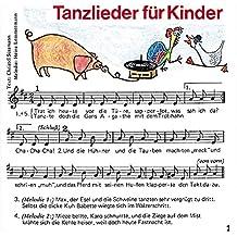 Tanzlieder für Kinder: Fidula-CD mit 12 Titeln: Ponypferdchen /Tanz, Maruschka /Bella Bimba /Aprite le porte /Pfeifer Tim /Sascha /Maccaroni /Buenos ... die Türe. Mit Noten und Tanzbeschreibungen
