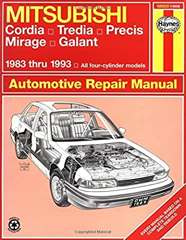 Mitsubishi Cordia, Tredia, Precis, Mirage, Galant (1983-1993) Automotive Repair Manual (Haynes Automotive Repair Manuals) by Larry Warren (15-Sep-1990) Paperback