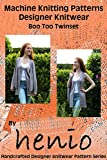 Machine Knitting Pattern: Designer Knitwear: Boo Too Twinset (henio Handcrafted Designer Knitwear Single Pattern Series Book 1) (English Edition)