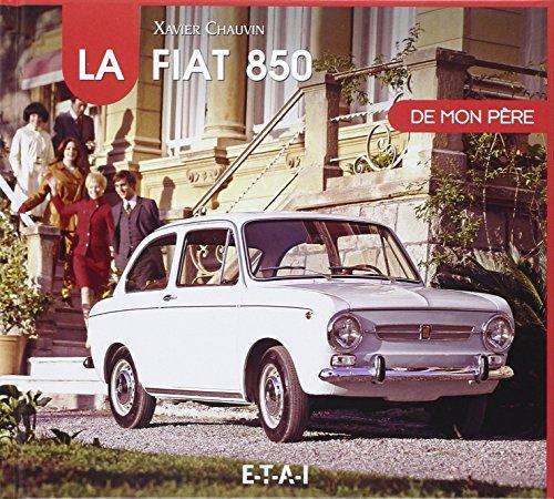 La Fiat 850 de mon pére