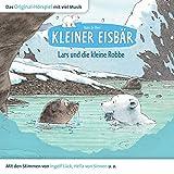 Kleiner Eisbär - Lars und die kleine Robbe (Hörspiel)
