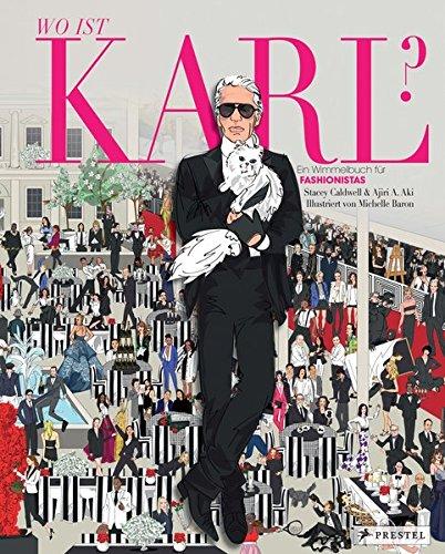 Wo ist Karl?: Ein Wimmelbuch für Fashionistas