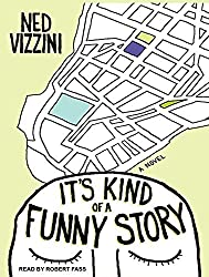 It's Kind of a Funny Story by Ned Vizzini (2012-09-03)