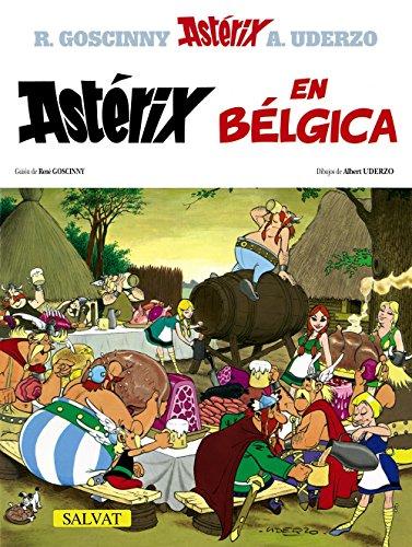 Astérix en Bélgica (Castellano - A Partir De 10 Años - Astérix - La Colección Clásica) por Albert Uderzo