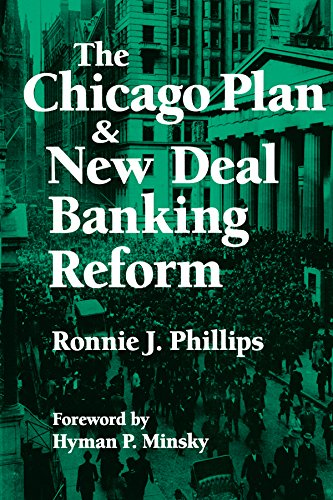 The Chicago Plan and New Deal Banking Reform (English Edition) por Ronnie J. Phillips