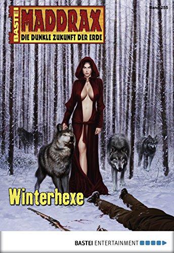 Maddrax - Folge 255: Winterhexe