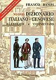 Image de Nuovo dizionario italiano-genovese illustrato e co