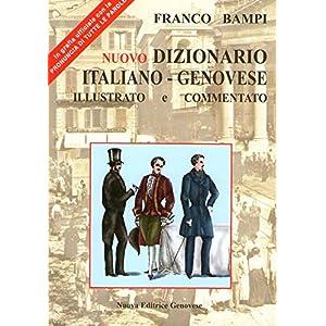 Nuovo dizionario italiano-genovese illustrato e co