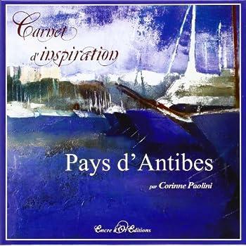 Carnet d'inspiration du Pays d'Antibes