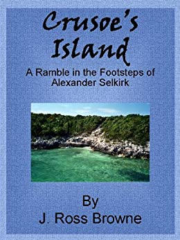 a description of alexander selkirks adventure But the real robinson was a man named alexander selkirk he was a scotsman, the seventh son of a shoemaker from the village of lower largo, near edinburgh  a pirate hungry for gold and .
