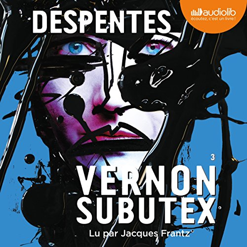 Vernon Subutex 3 par Virginie Despentes