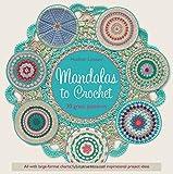 Mandalas to Crochet: 30 Great Patterns by Haafner Linssen (2016-02-02)