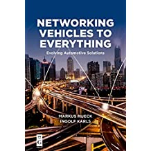 Networking Vehicles to Everything: Evolving Automotive Solutions