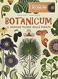 Botanicum. Il grande museo delle piante. Ediz. a colori