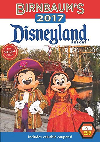 Birnbaum's 2017 Disneyland Resort Cover Image
