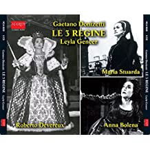Le Tre Regine - Leyla Gencer [Import anglais]