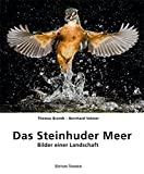 Das Steinhuder Meer: Bilder einer Landschaft - Thomas Brandt, Bernhard Volmer