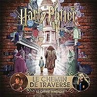 Harry Potter : Le Chemin de Traverse: Le carnet magique