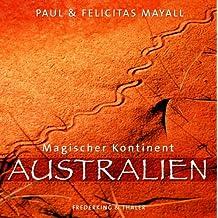 Magischer Kontinent Australien