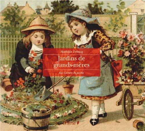 Jardins de grands-mères