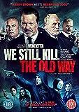 We Still Kill The Old Way [DVD]
