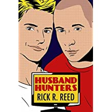 Husband Hunters by Rick R. Reed (2014-09-01)